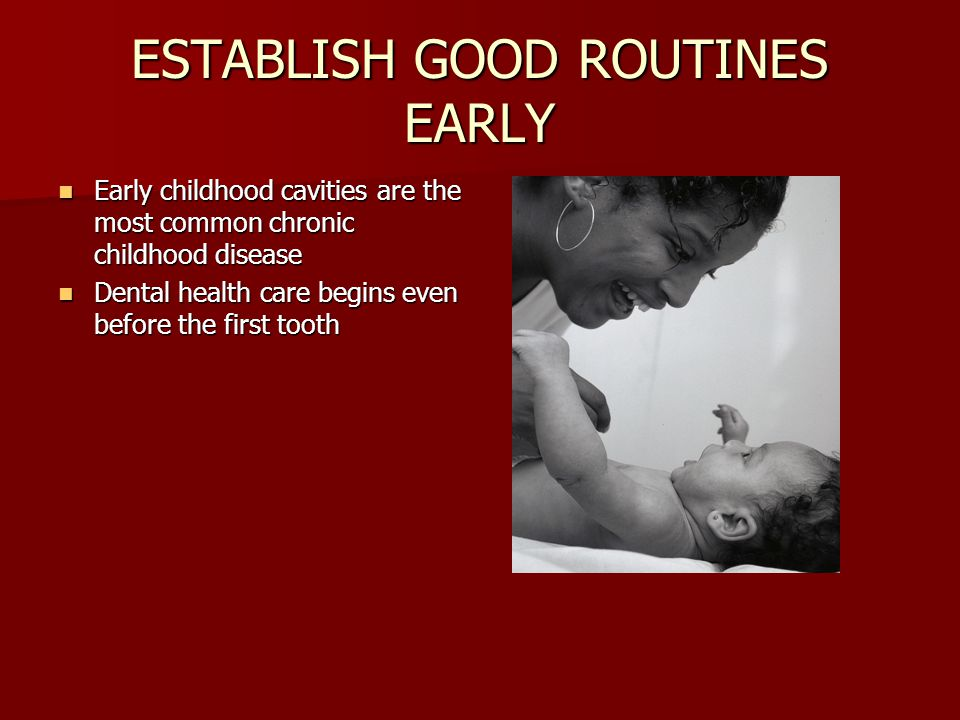 ESTABLISH GOOD ROUTINES EARLY