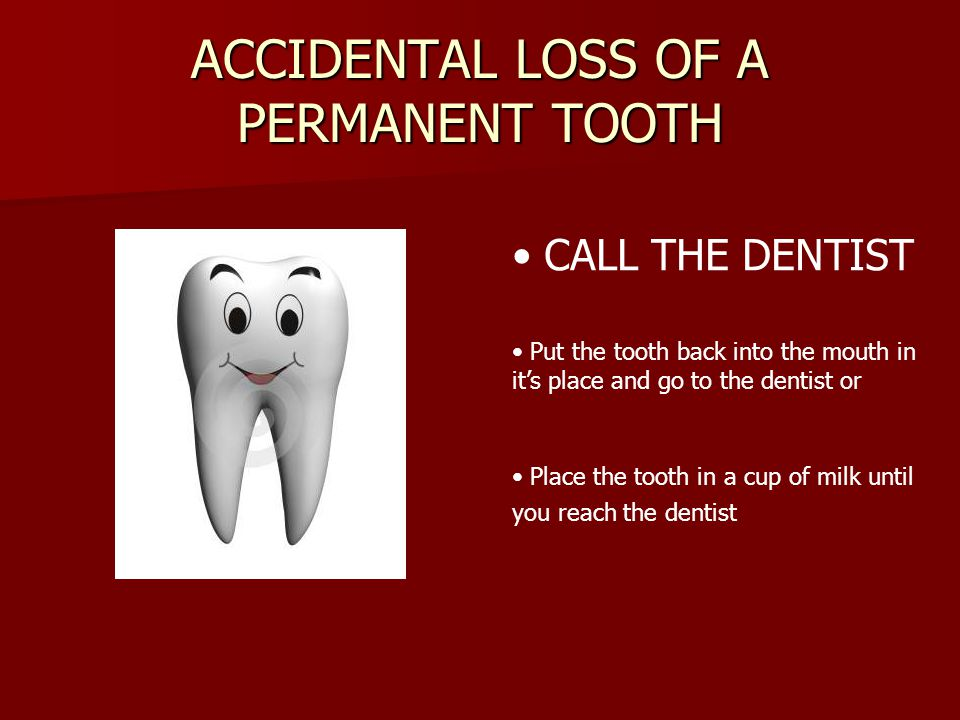 ACCIDENTAL LOSS OF A PERMANENT TOOTH