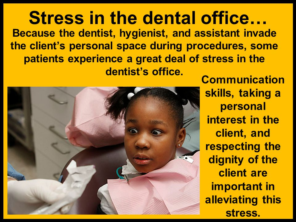 Stress in the dental office…