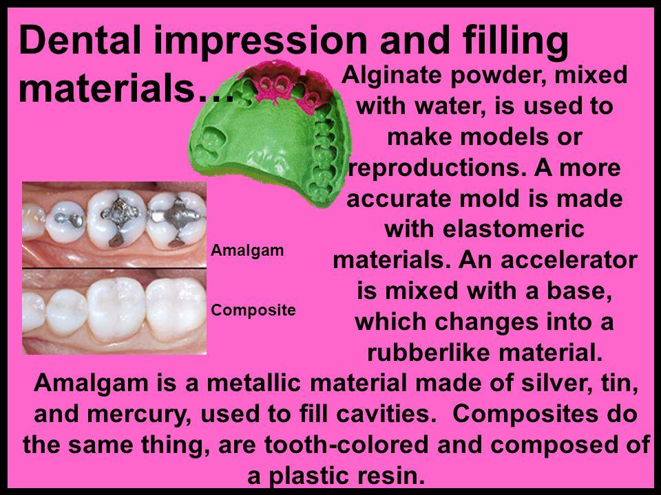 Dental impression and filling materials…