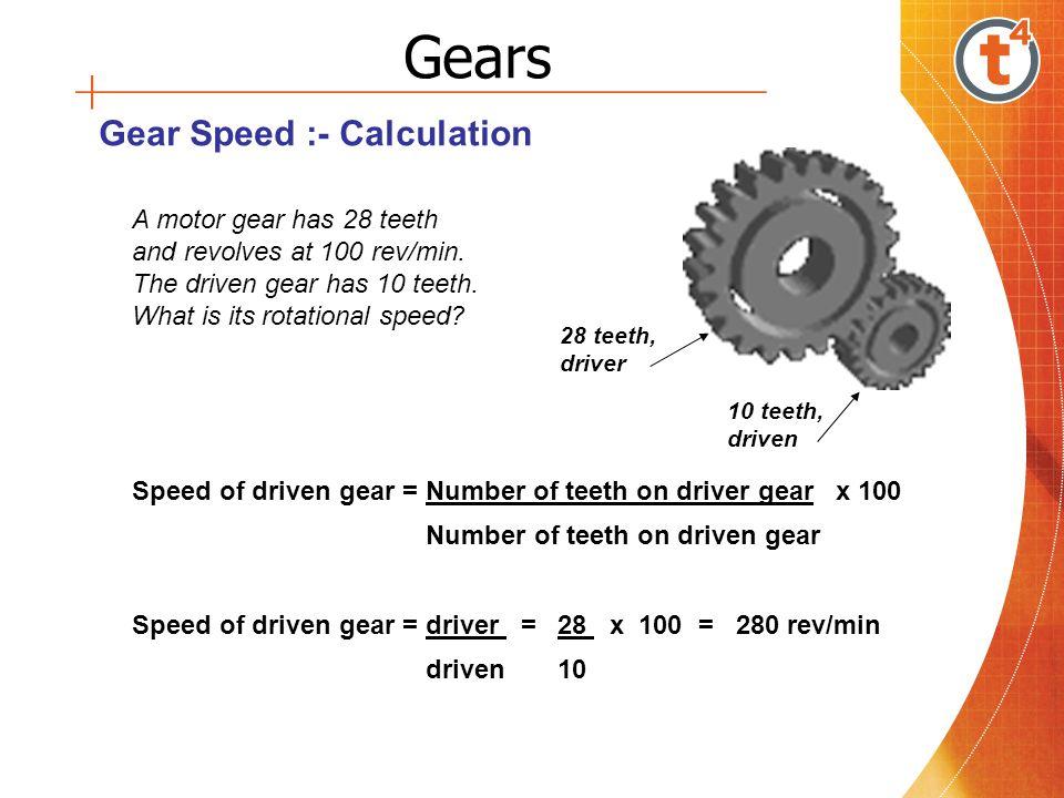 Gears Gear Speed :- Calculation