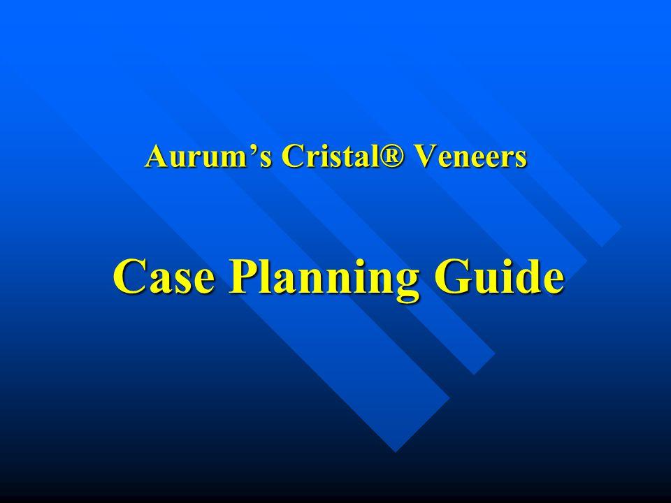 Aurum's Cristal® Veneers