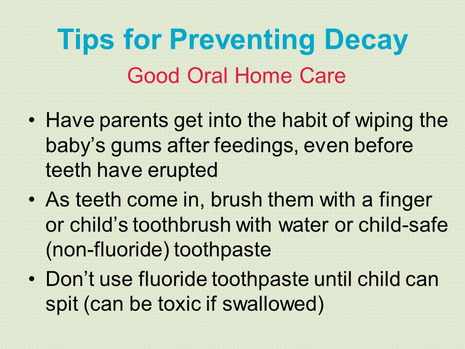 Tips for Preventing Decay Good Oral Home Care