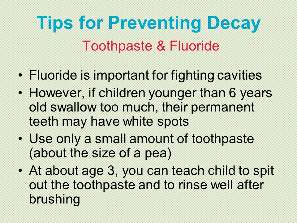 Tips for Preventing Decay Toothpaste & Fluoride