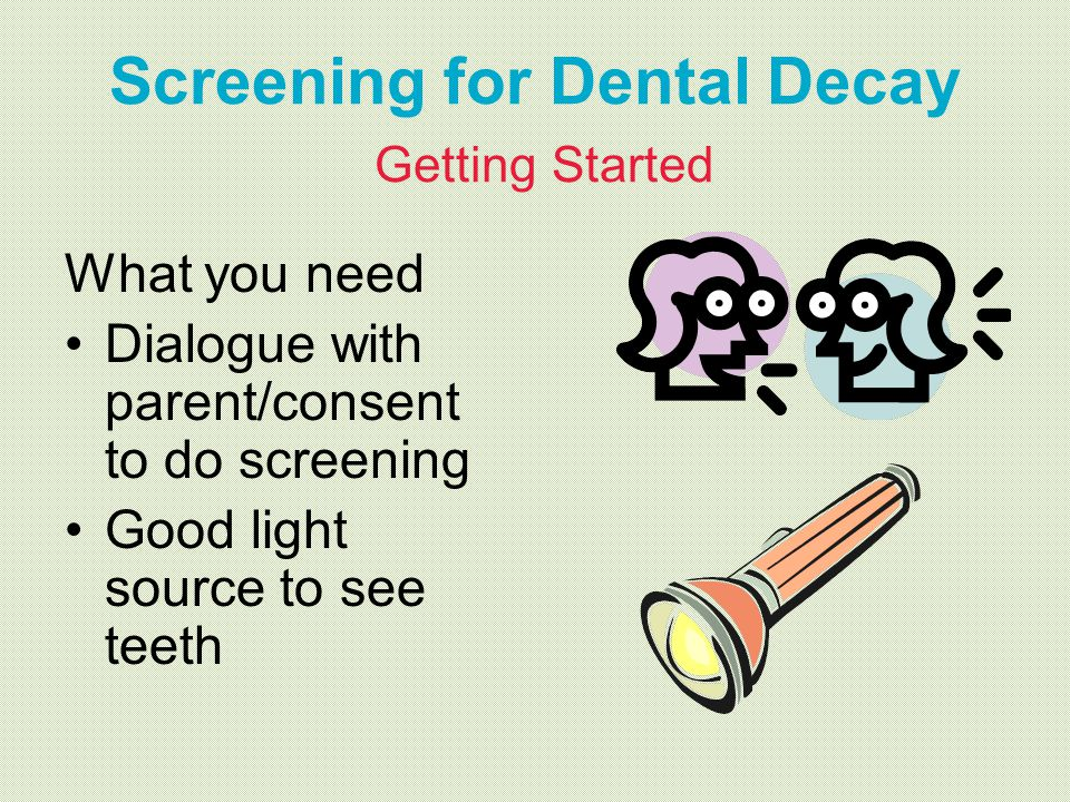 Screening for Dental Decay Getting Started