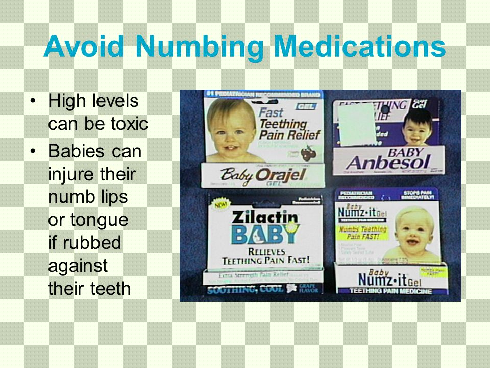 Avoid Numbing Medications