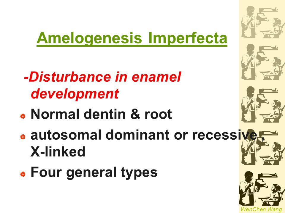 Amelogenesis Imperfecta