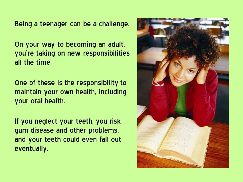 Being a teenager can be a challenge.
