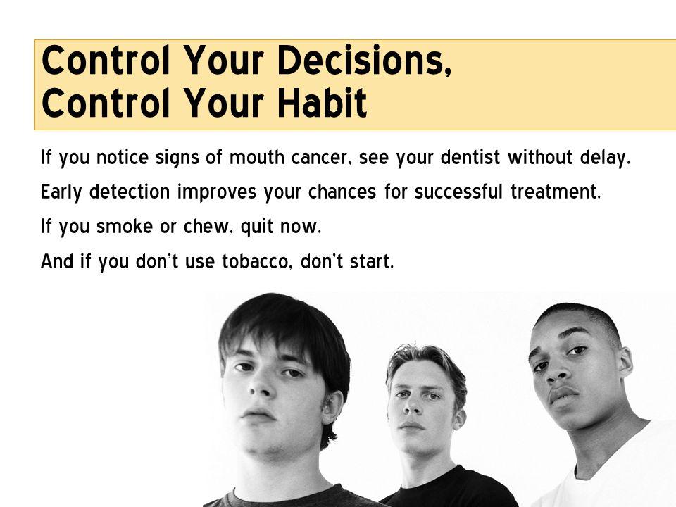 Control Your Decisions, Control Your Habit