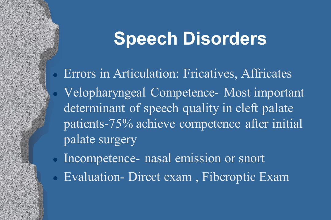 Speech Disorders Errors in Articulation: Fricatives, Affricates