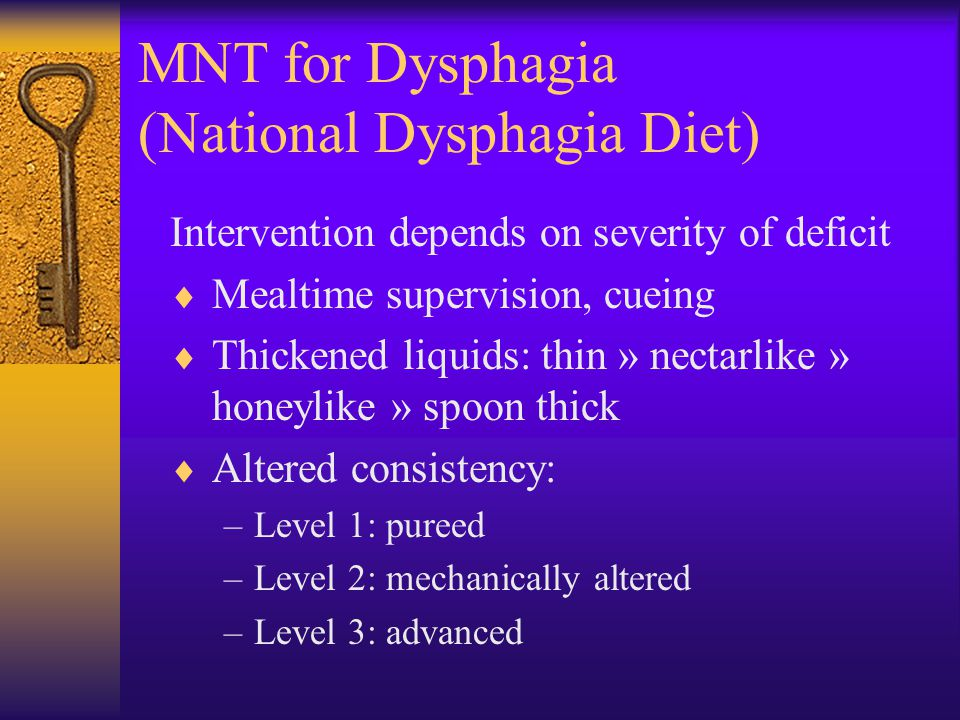 MNT for Dysphagia (National Dysphagia Diet)