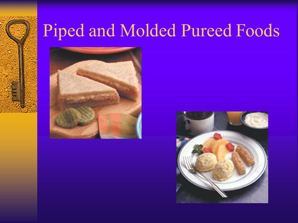Piped and Molded Pureed Foods