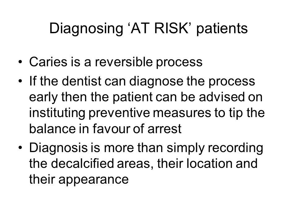 Diagnosing 'AT RISK' patients