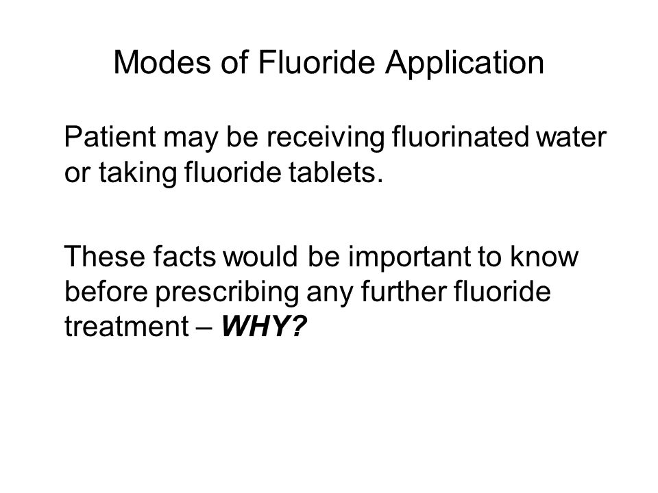 Modes of Fluoride Application