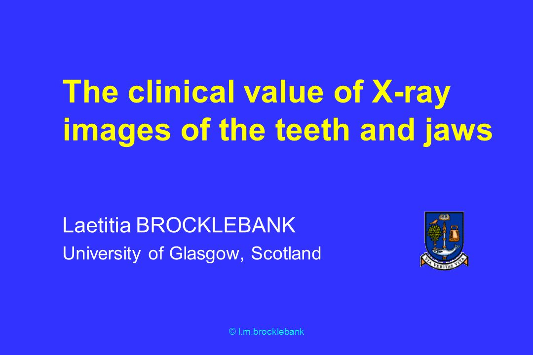 The clinical value of X-ray images of the teeth and jaws