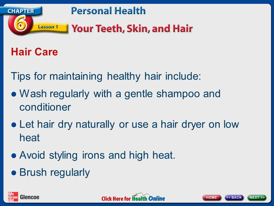Tips for maintaining healthy hair include: