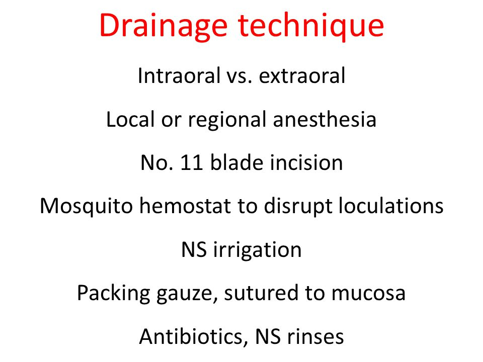 Drainage technique Intraoral vs. extraoral