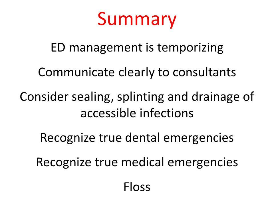 Summary ED management is temporizing