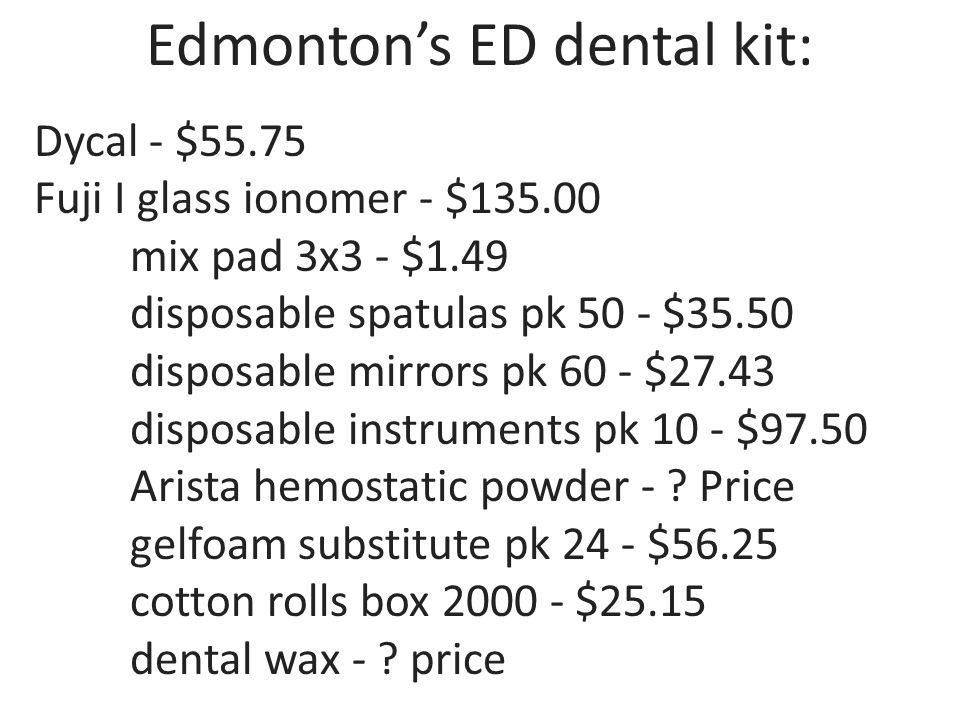 Edmonton's ED dental kit:
