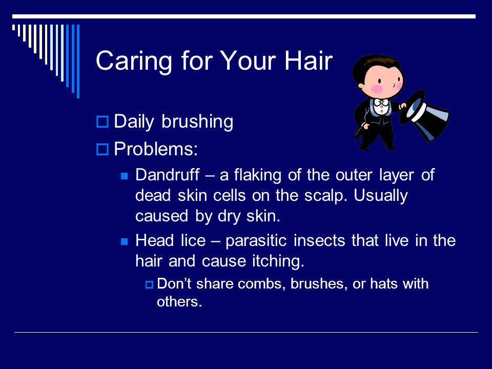 Caring for Your Hair Daily brushing Problems: