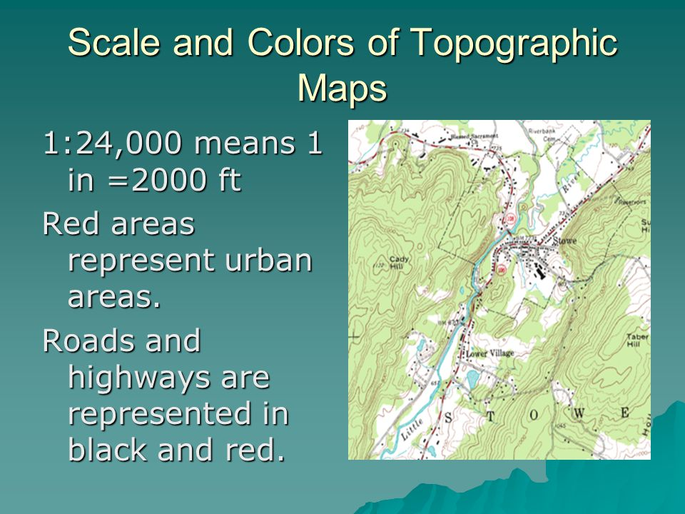 Scale and Colors of Topographic Maps