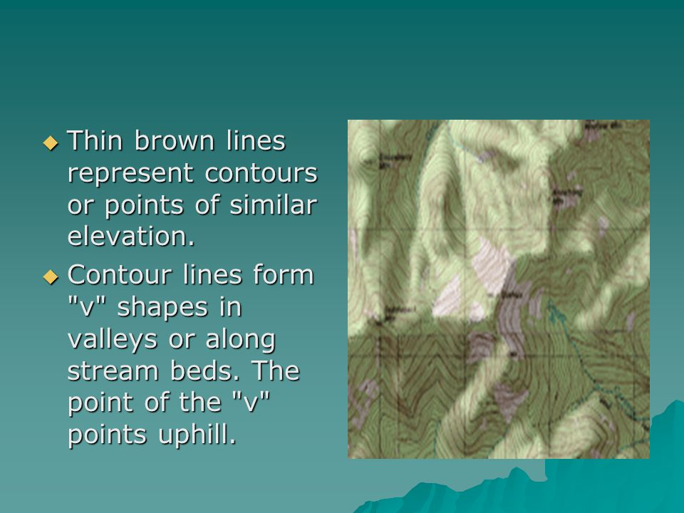 Thin brown lines represent contours or points of similar elevation.