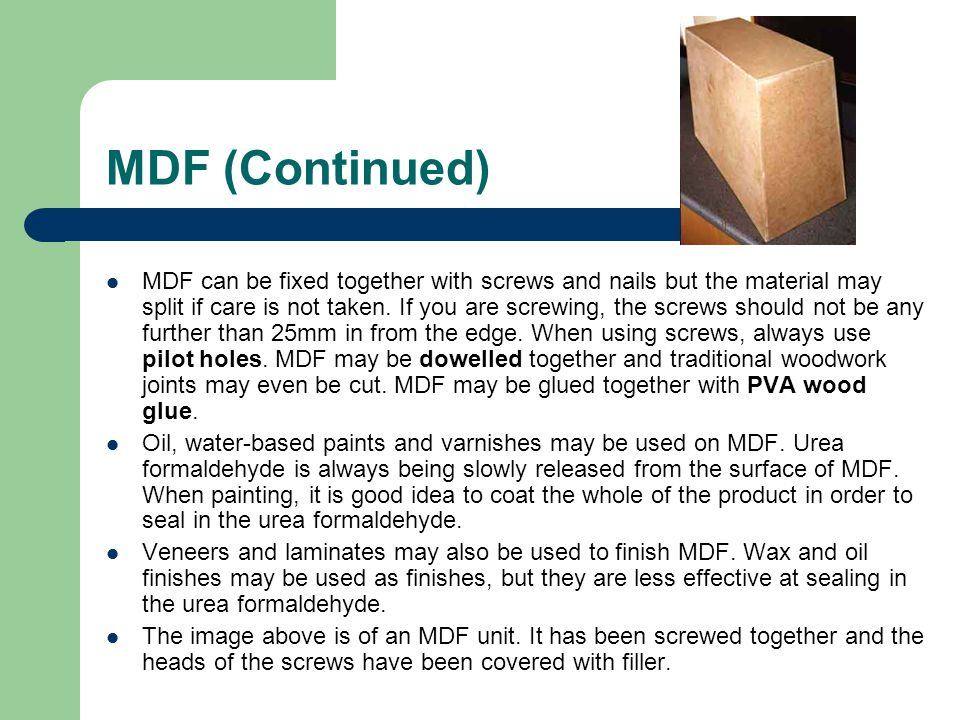 MDF (Continued)