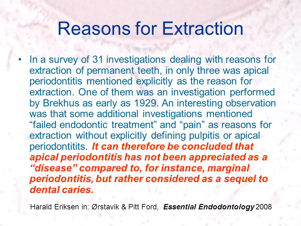Reasons for Extraction