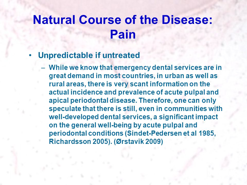 Natural Course of the Disease: Pain