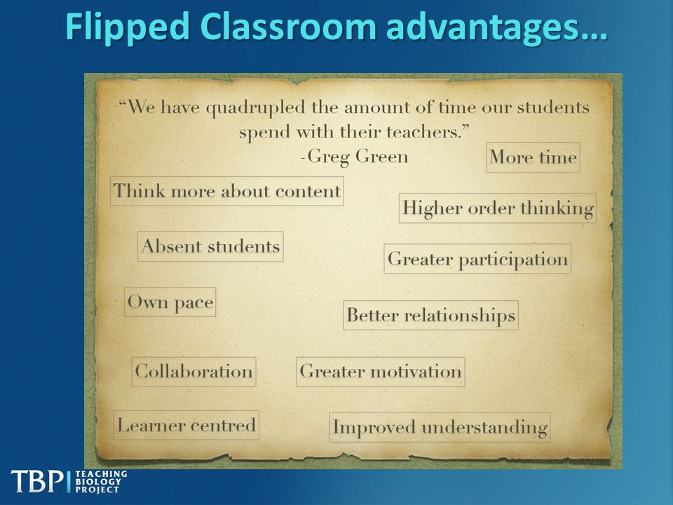 Flipped Classroom advantages…