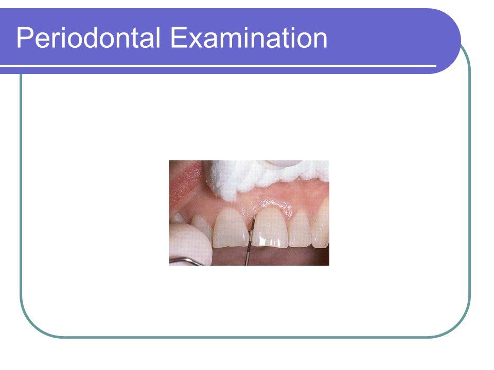 Periodontal Examination