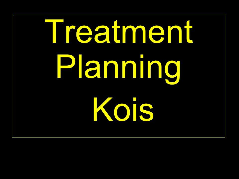 Treatment Planning Kois