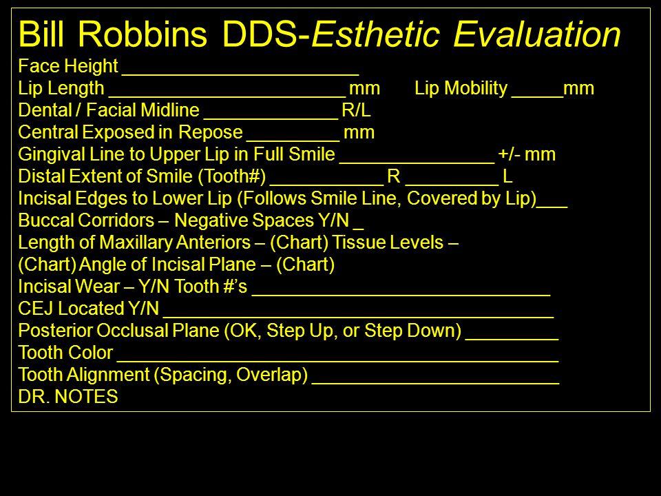 Bill Robbins DDS-Esthetic Evaluation