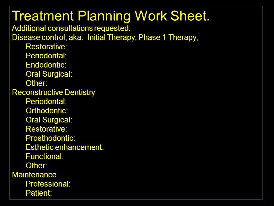 Treatment Planning Work Sheet.