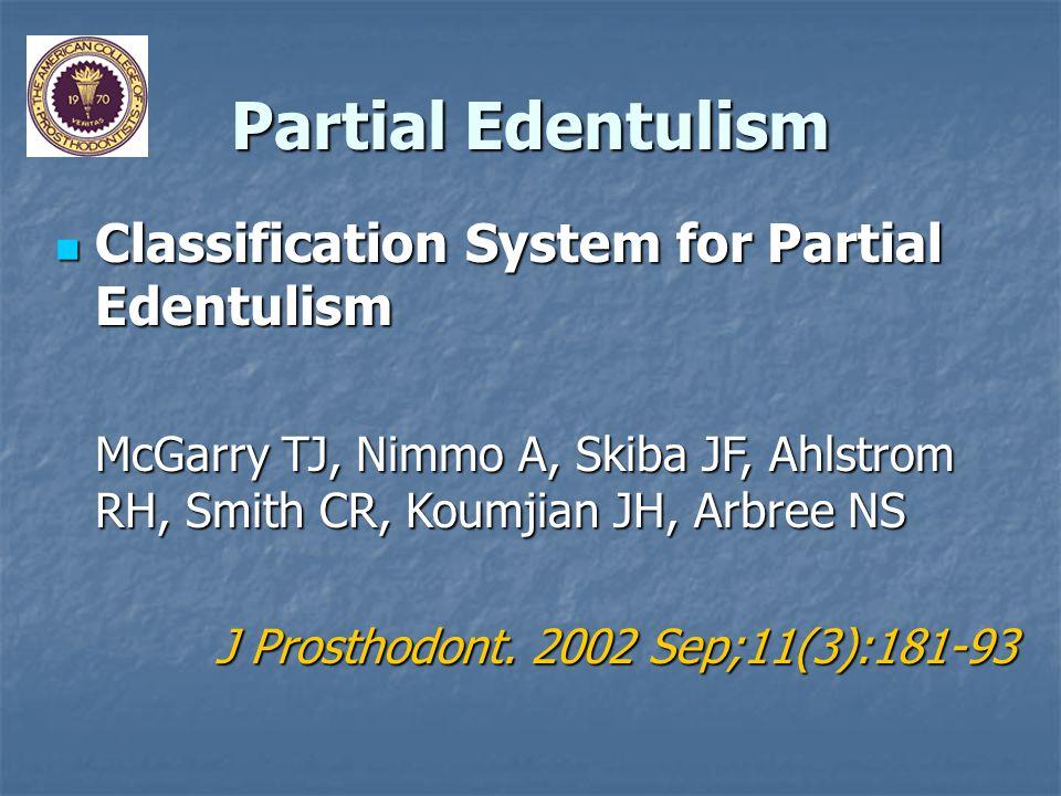 Partial Edentulism Classification System for Partial Edentulism