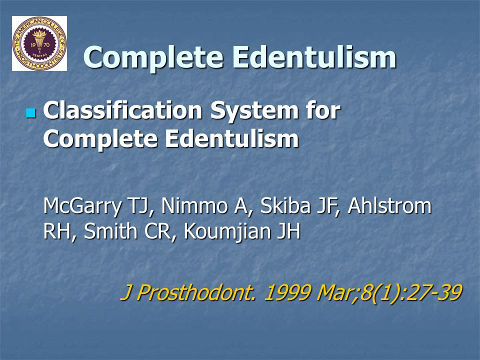 Complete Edentulism Classification System for Complete Edentulism