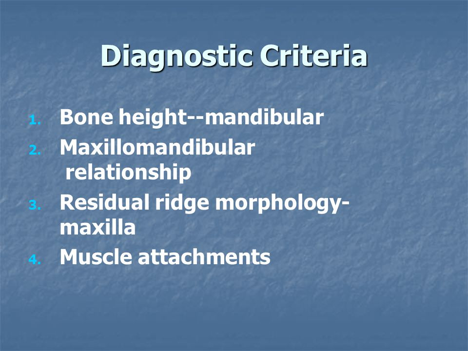 Diagnostic Criteria Bone height--mandibular