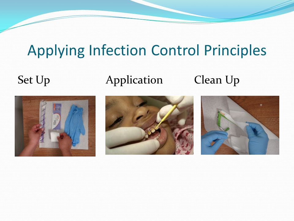 Applying Infection Control Principles