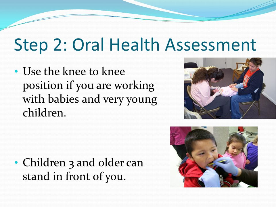 Step 2: Oral Health Assessment