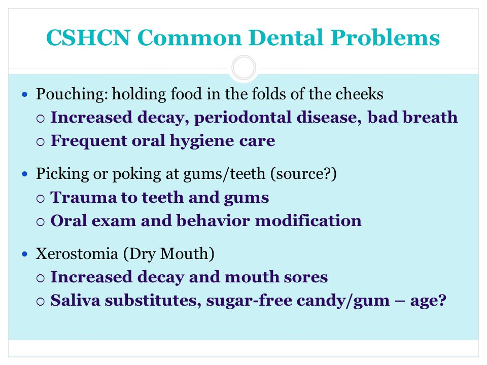 CSHCN Common Dental Problems