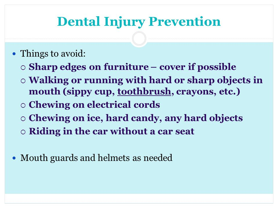 Dental Injury Prevention