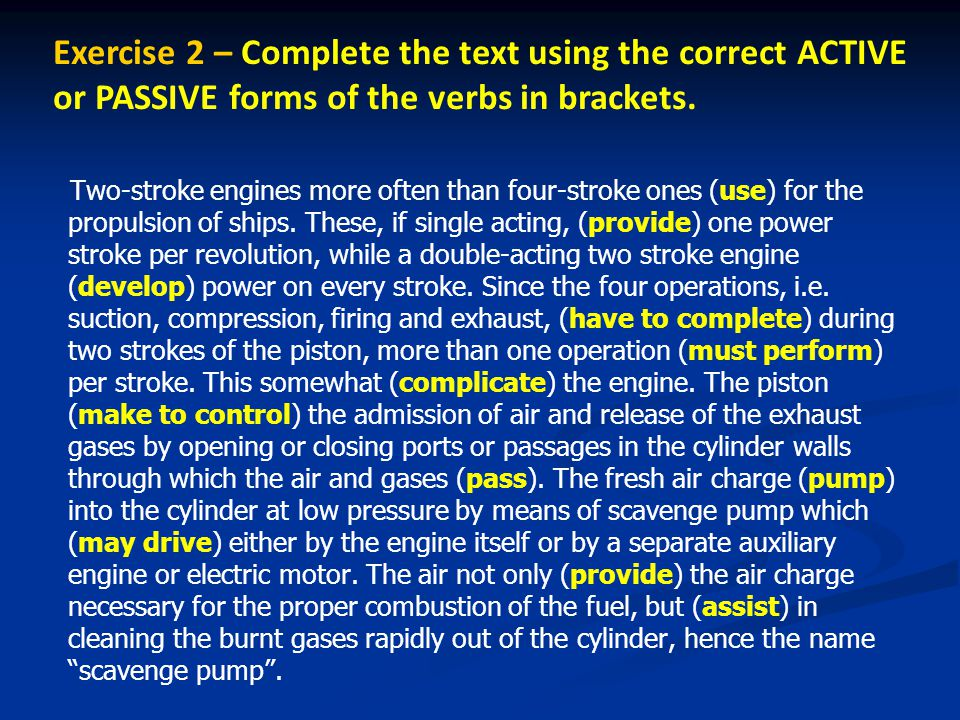 Exercise 2 – Complete the text using the correct ACTIVE or PASSIVE forms of the verbs in brackets.