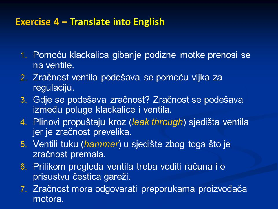 Exercise 4 – Translate into English