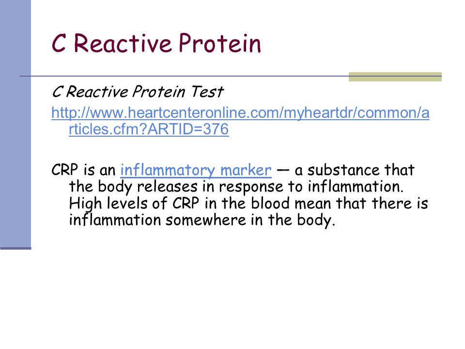 C Reactive Protein C Reactive Protein Test