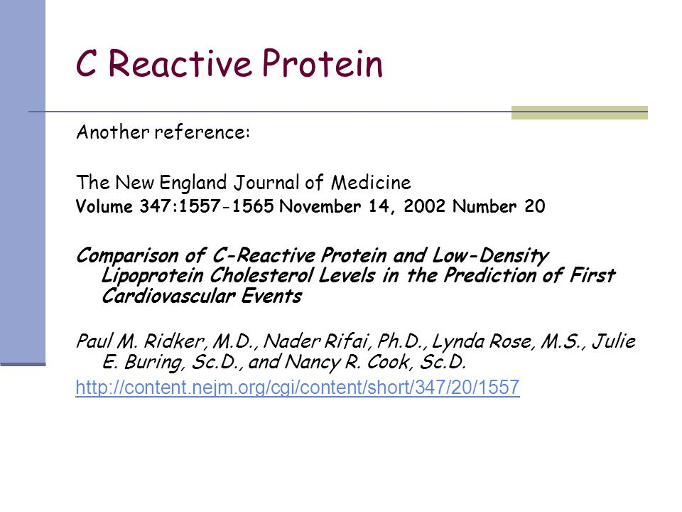C Reactive Protein Another reference: