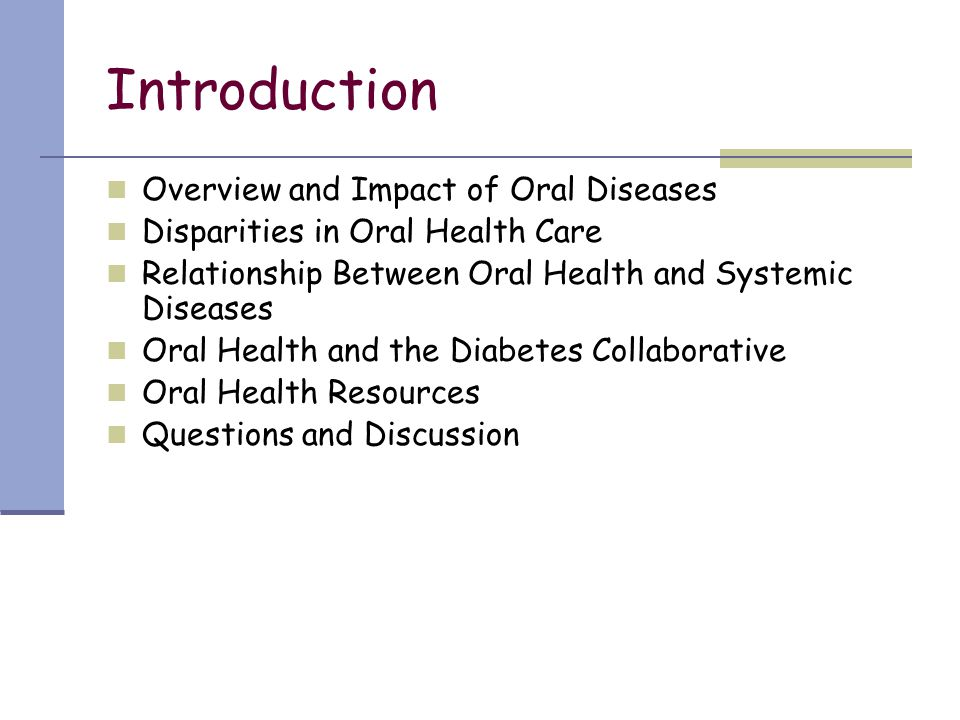 Introduction Overview and Impact of Oral Diseases