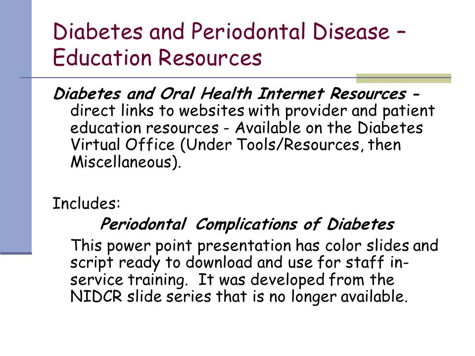 Diabetes and Periodontal Disease – Education Resources
