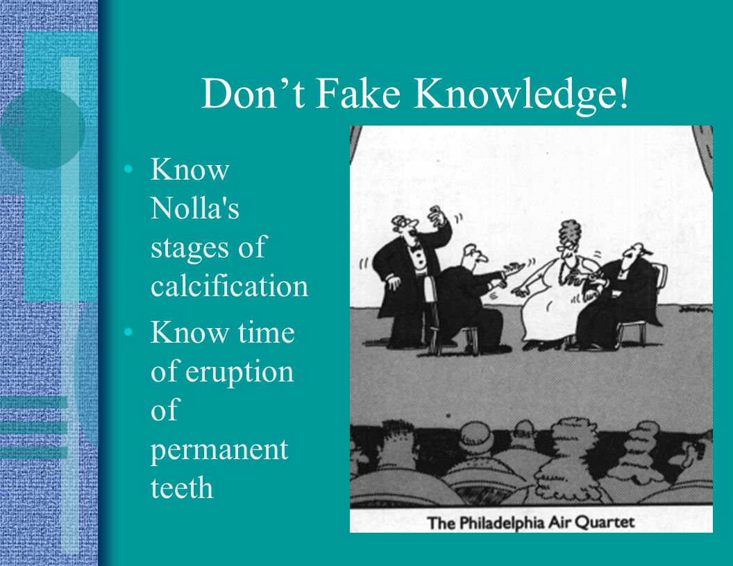 Don't Fake Knowledge! Know Nolla s stages of calcification