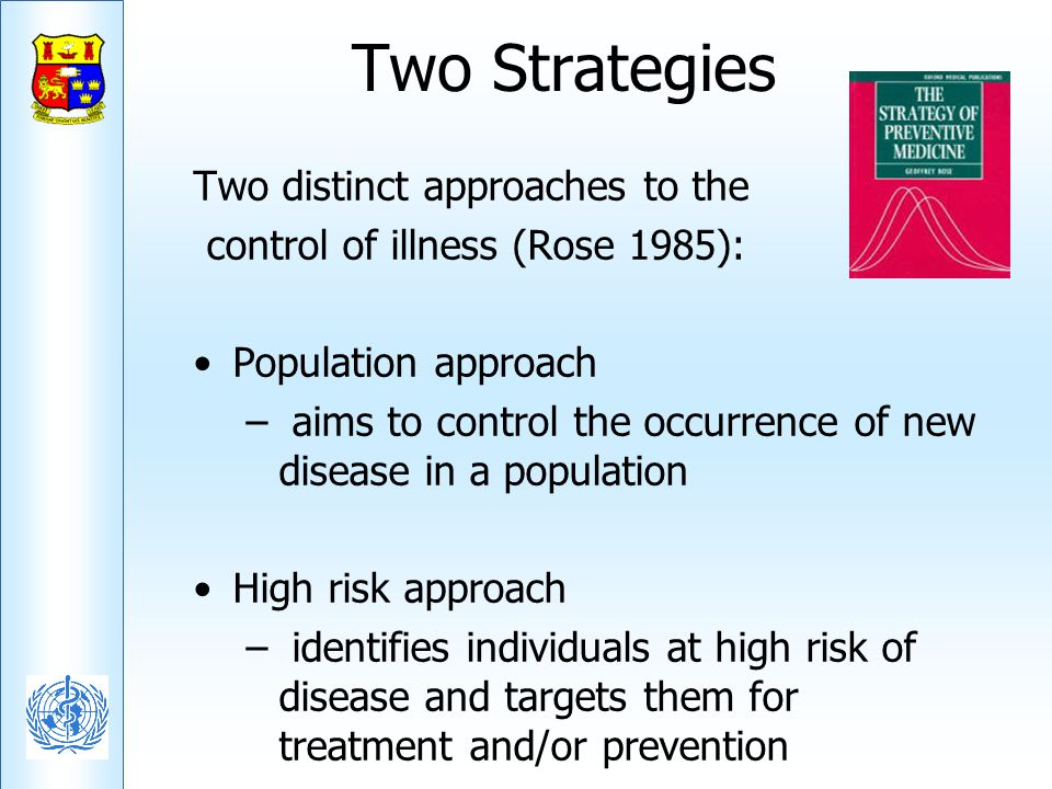 Two Strategies Two distinct approaches to the