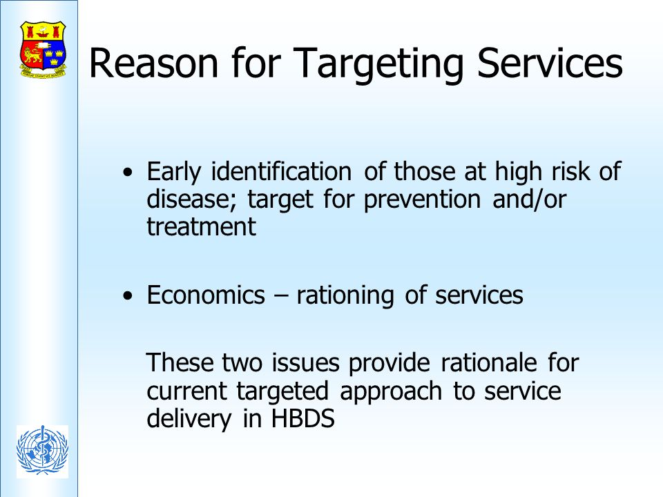 Reason for Targeting Services